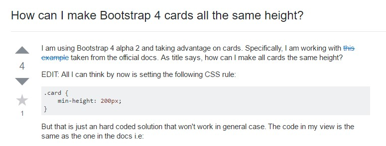 Insights on  precisely how can we  set up Bootstrap 4 cards just the  identical tallness?